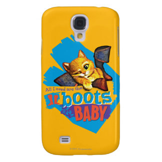 All I Need Are Boots Baby Galaxy S4 Case
