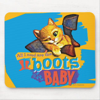 All I Need Are Boots Baby Mouse Pad