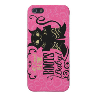 All I Need Are The Boots, Baby iPhone 5 Cover