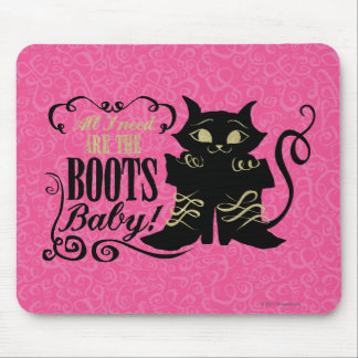 All I Need Are The Boots, Baby Mouse Mat