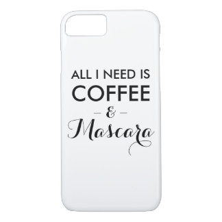 All I need is coffee and mascara funny quote hipst iPhone 7 Case