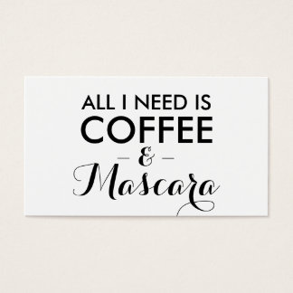 All I need is coffee and mascara makeup artist Business Card