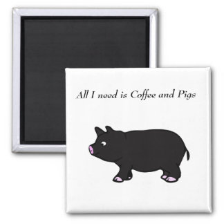 All I need is Coffee and Pigs, Black Pig Magnet
