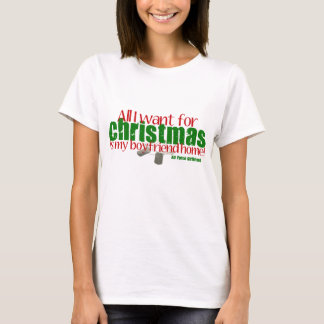 All I want Air Force Girlfriend T-Shirt