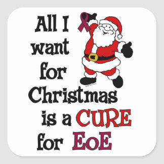 All I Want For Christmas...EoE Square Sticker