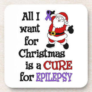All I Want For Christmas...Epilepsy Drink Coaster