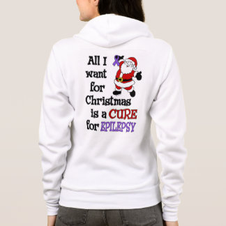 All I Want For Christmas...Epilepsy Hoodie