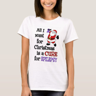 All I Want For Christmas...Epilepsy T-Shirt