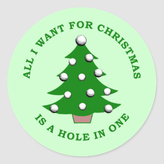 All I Want For Christmas Is A Hole In One Stickers