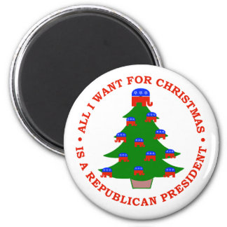 All I Want For Christmas Is A Republican President 6 Cm Round Magnet