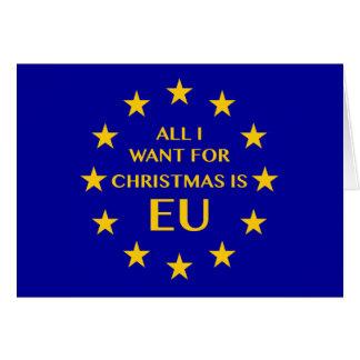 All I want for Christmas is EU. Christmas Card