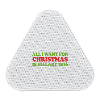 All I want for Christmas is Hillary 2016 - Holiday Bluetooth Speaker