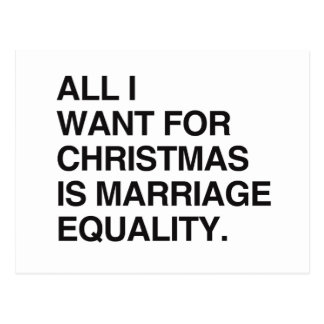 ALL I WANT FOR CHRISTMAS IS MARRIAGE EQUALITY -.pn Postcard