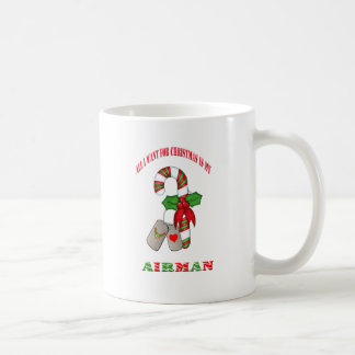 All I Want For Christmas Is My Airman Coffee Cup Basic White Mug
