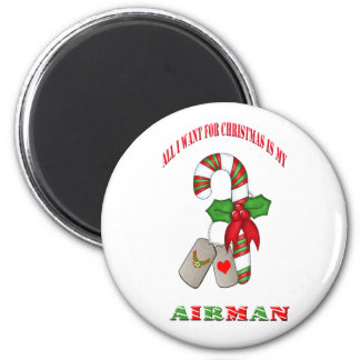 All I Want For Christmas Is My Airman Magnet