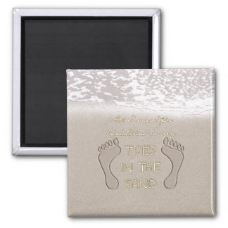 All I Want For Christmas is My Toes in the Sand Fridge Magnet