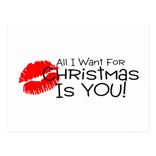 All I Want For Christmas Is You Postcard
