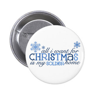 All I want for Christmas - Soldier 6 Cm Round Badge