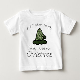 All I Want Is My Daddy Home For Christmas Baby T-Shirt