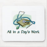 All in a Day's Work Mousemats