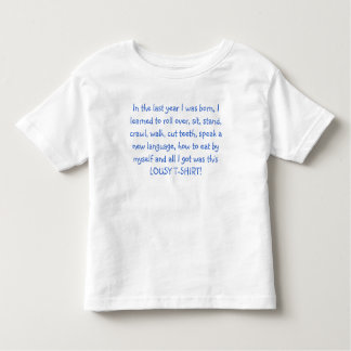All in a year toddler T-Shirt