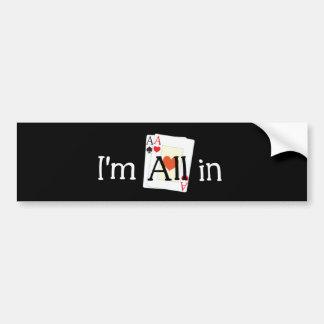 All In Bumper Sticker