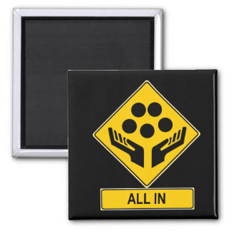All In Caution Sign Square Magnet