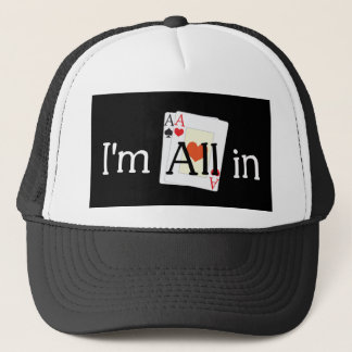 All In Trucker Hat