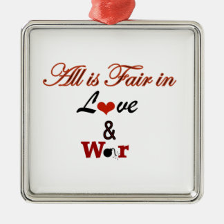 All is Fair in Love and War Christmas Tree Ornament