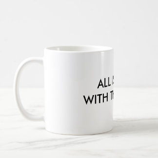 ALL IS RIGHT WITH THE WROLD BASIC WHITE MUG