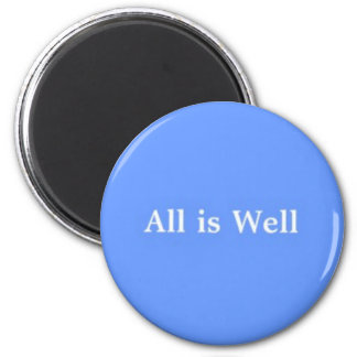 All is Well magnet