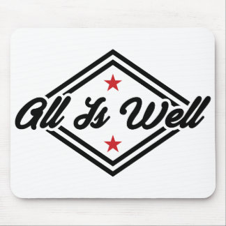 All Is Well New Age Affirmation Black, Red & White Mouse Pad