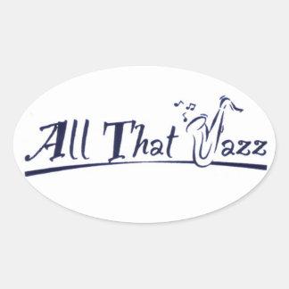 All jazz that oval sticker