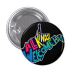 All Kinds are Welcome Here button