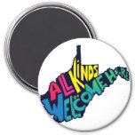 All Kinds are Welcome Here Magnet