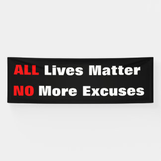 """All Lives Matter"" Black Banner"