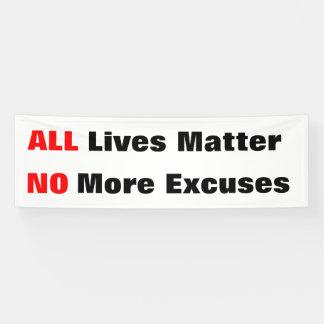 """""""All Lives Matter"""" White Banner"""