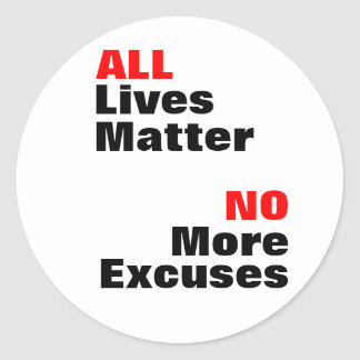 """""""All Lives Matter"""" White Stickers"""