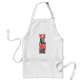 All Mad Here Standard Apron