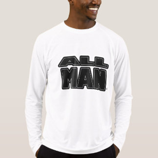 All Man, Black Bold-Words any color style T-Shirt