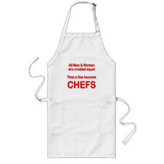 All Men and Women are created equal than ... Long Apron