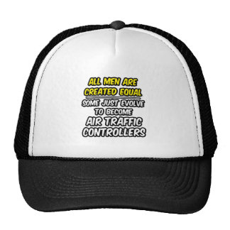 All Men Are Created Equal...Air Traffic Controller Mesh Hats