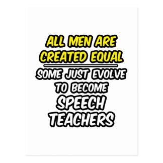 All Men Are Created Equal...Speech Teachers Postcard