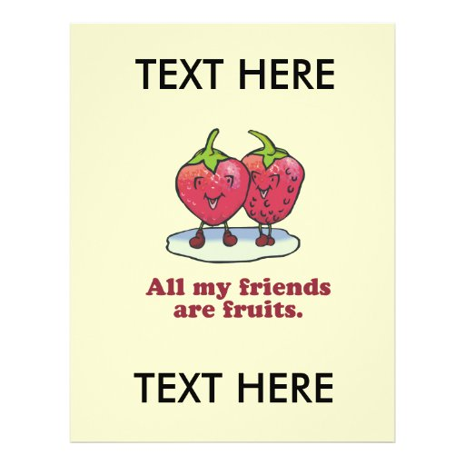 ALL MY FRIENDS ARE FRUITS PERSONALIZED FLYER