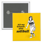 All my friends play softball badges