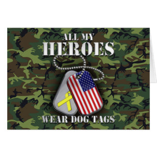 All My Heroes Wear Dog Tags - Camo Greeting Card