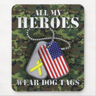 All My Heroes Wear Dog Tags - Camo Mouse Pad