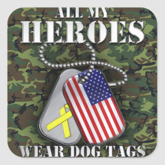 All My Heroes Wear Dog Tags - Camo Square Sticker