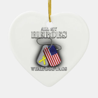 All My Heroes Wear Dog Tags Ornaments