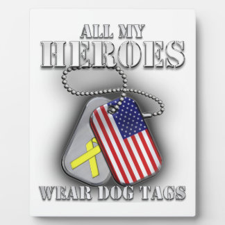 All My Heroes Wear Dog Tags Display Plaques